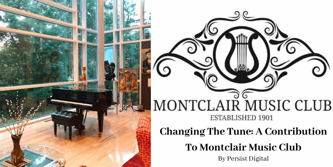 Changing The Tune: A Contribution To Montclair Music Club